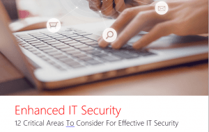 12 Critical Areas To Consider For Effective IT Security