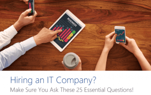 Are You Thinking Of Hiring An IT Company