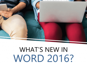 Whats New In Word 2016
